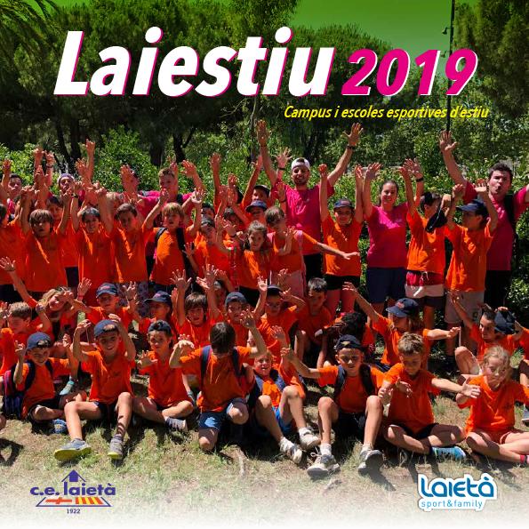 El Laiestiu no fa vacances i continua durant agost i setembre